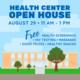Health Center Open House