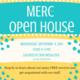 MERC Open House