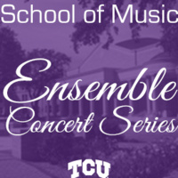 "Ensemble Concert Series: TCU Opera presents ""20 Minute Operas"""