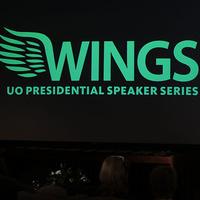 Wings: UO Presidential Speaker Series