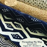 "Docey Lewis: ""Threading My Way"""