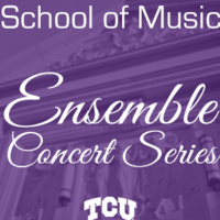 Ensemble Concert Series: TCU Concert Chorale.