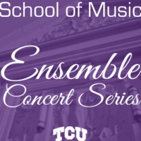 CANCELED: Ensemble Concert Series: TCU Adopt-A-Choir-Canceled