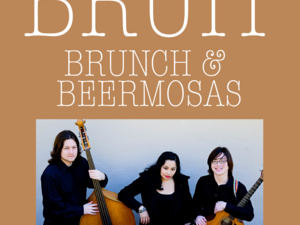 BRUIT Brunch & Beermosas