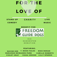 For the Love Of: Comedy Fundraiser in Hampden