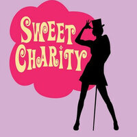 Sweet Charity - Walter Gloor Mainstage Series