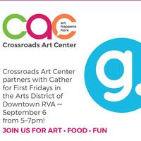 First Friday at Gather Downtown & Crossroads Art Center Artists