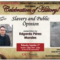 Tenth Annual Celebration of History! Presentation by Edgardo Pérez Morales