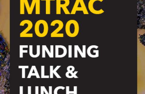 MTRAC 2020 Funding Talk & Lunch