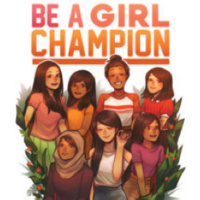 Be A Girl Champion: Book Launch and Reception