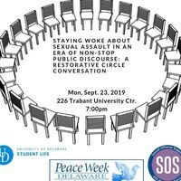 Staying Woke About Sexual Assault in an Era of Nonstop Public Discourse:  A Restorative Circle Conversation