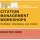 Workshops @ Your Library: Choosing a Citation Manager