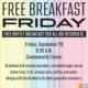 Free Breakfast Friday