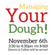 Managing Your Dough