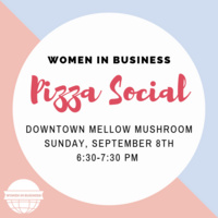 Women in Business Pizza Social