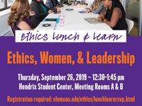 Ethics Lunch & Learn- Ethics, Women, & Leadership