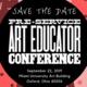 Pre-Service Art Educator Conference