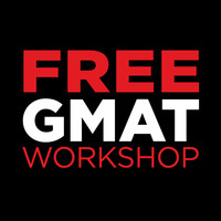 Free GMAT Workshop - Part 2 of 2 - Tuesday, October 15, 2019