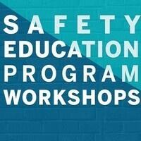 Safety Education Leadership Workshop 3 (W3)