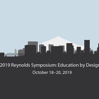 2019 Reynolds Symposium: Education by Design