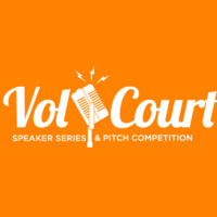 Vol Court Speaker Series & Pitch Competition