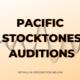 Pacific Stocktones Auditions