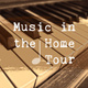 Music in the Home Tour