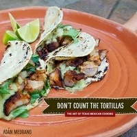 Don't Count the Tortillas