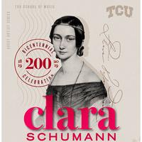 Guest Artist Series: Clara Schumann Bicentennial Celebration