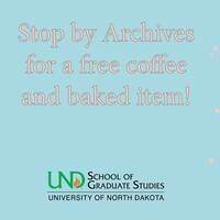 Coffee with the Graduate School at Archives