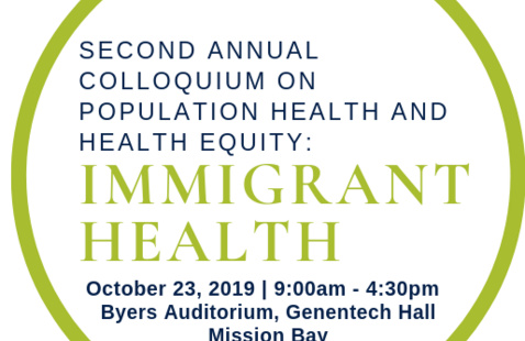 2nd Annual Colloquium on Population Health & Health Equity: Immigrant Health