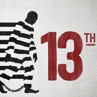 """Film Screening: Ava DuVernay's """"13th"""""""