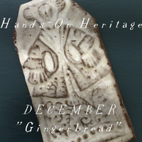 Gingerbread session for adults: Hands-on-Heritage