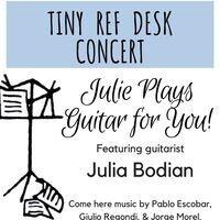 Tiny Ref Desk Concert: Julie Plays Guitar for You!
