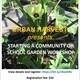 Starting a Community or School Garden Workshop