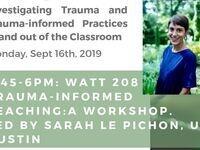 Trauma-Informed Teaching: A Workshop