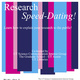 Research Speed-Dating