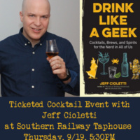 Cocktails with Jeff Cioletti - Drink Like a Geek