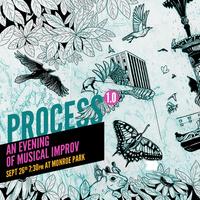 Process 1.0 - An Evening of Musical Improv