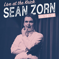 Sean Zorn: Live at the Knickerbocker Theatre