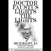 Theater: Dr. Faustus Lights Performance