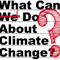 What Can I Do About Climate Change? Open House