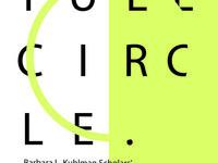 Full Circle Exhibit Opening