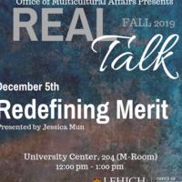 Real Talk Series - Redefining Merit | Multicultural Affairs