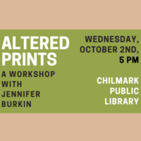 Printmaking Workshop: The Altered Print