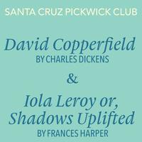 POSTPONED: Santa Cruz Pickwick Club reads 'Iola Leroy or, Shadows Uplifted'