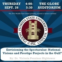 Envisioning the Spectacular: National Visions and Prestige Projects in the Gulf