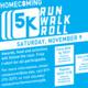 Homecoming 5K Run/Walk/Roll