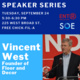 Entrepreneur Speaker Series: Vincent West