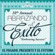 10th Anniversary of Abrazando al Exito: Past-Present-Future
